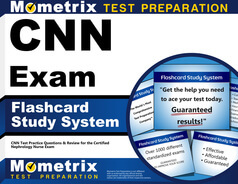 Certified Nephrology Nurse Exam (Review and Practice)